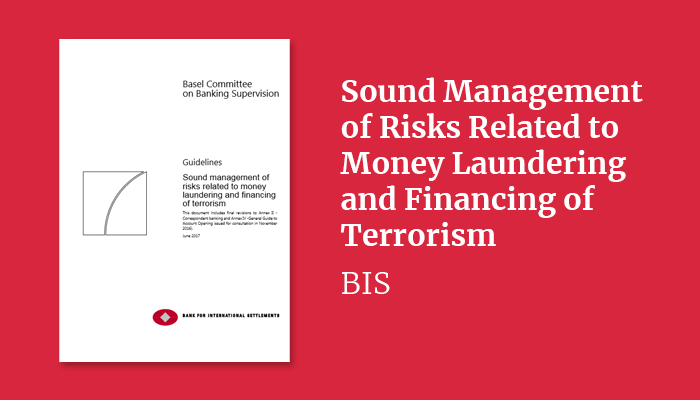 Sound Management of Risks Related to Money Laundering and Financing of Terrorism